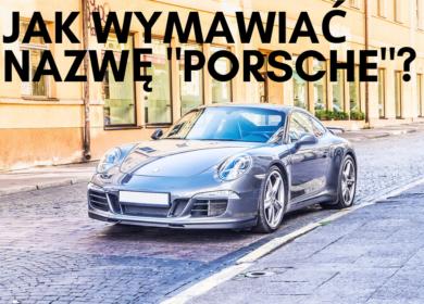 Porsche – jak się czyta i jak wymówić tę nazwę?